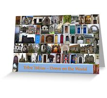 Tribe Tobias Doors on the World Greeting Card