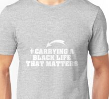 Carrying A Black Life That Matters Unisex T-Shirt