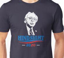 Hindsight is 2020 - Bernie for President Unisex T-Shirt