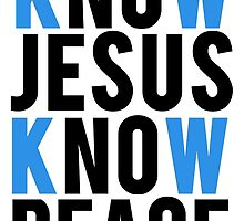 Know Jesus Know Peace Christian  by mralan