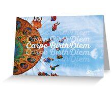 Carpe BirthDiem - Giant Swing Greeting Card