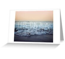 Let's Run Away x Arcadia Beach Greeting Card