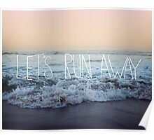 Let's Run Away x Arcadia Beach Poster