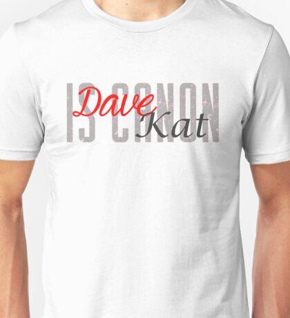 DaveKat is Canon Unisex T-Shirt