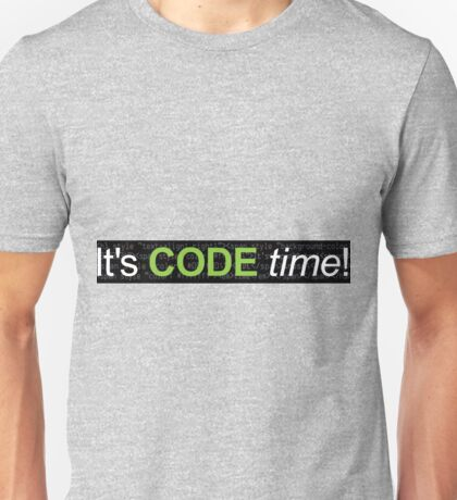 It's CODE time! Unisex T-Shirt
