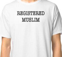 REGISTERED MUSLIM Classic T-Shirt