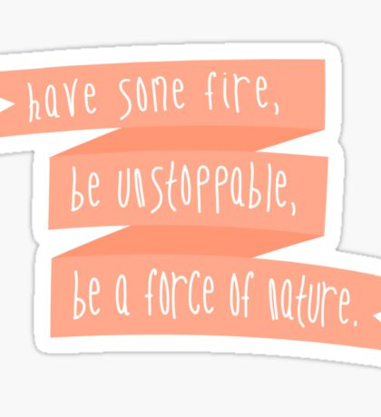 Be A Force Of Nature - Grey's Anatomy Sticker