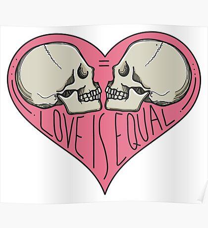 Love Is Equal LGBTQIA Pride Poster