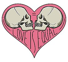 Love Is Equal LGBTQIA Pride Photographic Print