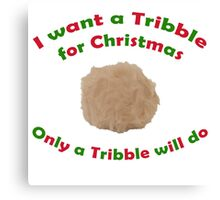 Tribble for Christmas Canvas Print