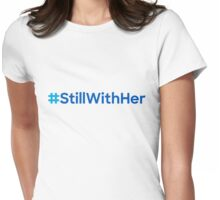 #StillWithHer Womens Fitted T-Shirt
