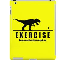 Exercise - Some Motivation Required - Funny T-Rex iPad Case/Skin