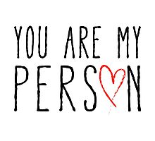 You are my person, text design with red scribble heart Photographic Print