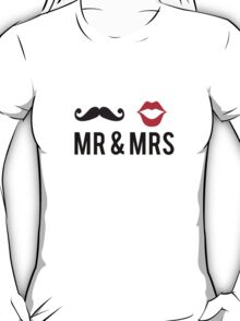 Mr and Mrs, text design with mustache and red lips T-Shirt