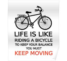 life is like riding a bicycle, text design, word art Poster
