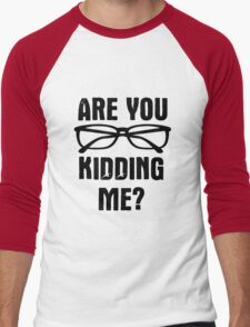 Are you f**king kidding me? Men's Baseball ¾ T-Shirt