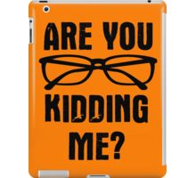 Are you f**king kidding me? iPad Case/Skin
