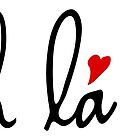 Oh la la, French word art with red hearts by beakraus
