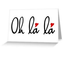 Oh la la, French word art with red hearts Greeting Card
