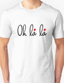Oh la la, French word art with red hearts Unisex T-Shirt