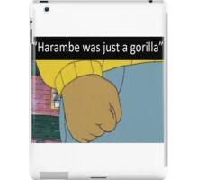 Harambe was just a gorilla iPad Case/Skin
