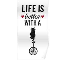 Life is better with a cat, text design, word art Poster