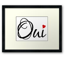 Oui, yes, French word art with red heart Framed Print