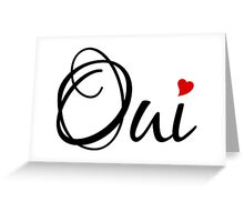 Oui, yes, French word art with red heart Greeting Card