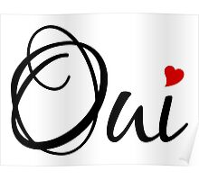 Oui, yes, French word art with red heart Poster