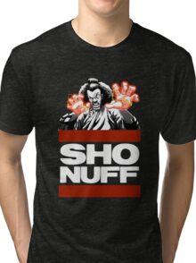sho nuff Tri-blend T-Shirt