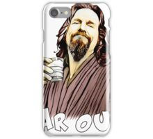 the Dude- Far out iPhone Case/Skin