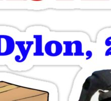 GET ROASTED Dylon Quote Sticker