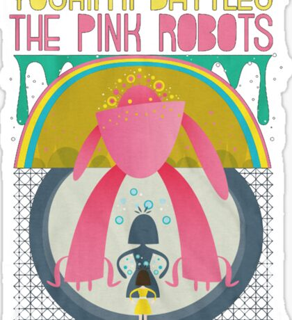 The Flaming Lips - Yoshimi battles the pink robots Sticker