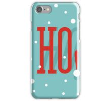Ho! Ho! Ho! (Christmas) iPhone Case/Skin