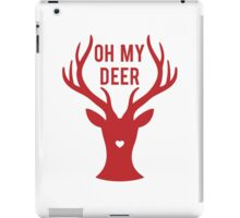 Reindeer head with text Oh my deer, for Valentine's day, Christmas card, Xmas gift iPad Case/Skin