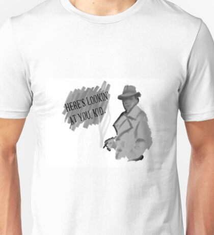 Here's Lookin' at You, Kid Unisex T-Shirt