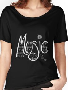 Music   It's my life   White Women's Relaxed Fit T-Shirt