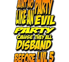 Evil Party by 1D4Rounds