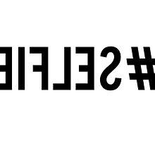 Hash tag selfie, inverted, word art, text design by beakraus