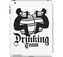 drinking team freunde team besaufen bierfass hahn oktoberfest bier saufen trinken alkohol fass bayern party feiern text shirt cool design  iPad Case/Skin