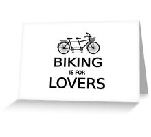 biking is for lovers, tandem bicycle, word art, text design  Greeting Card