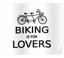 biking is for lovers, tandem bicycle, word art, text design  Poster