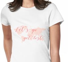 Let's go get lost world map Womens Fitted T-Shirt