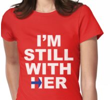 I'm still with her #2 Womens Fitted T-Shirt