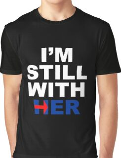 I'm still with her #4 Graphic T-Shirt