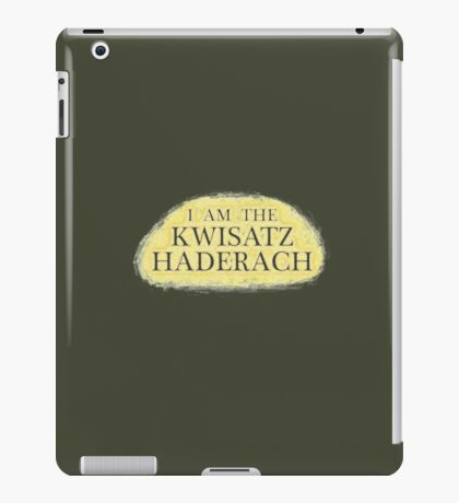 I Am The Kwisatz Haderach iPad Case/Skin