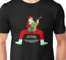 Christmas you rock ! Unisex T-Shirt