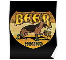 Beer Hound Vintage Style Drinking  Poster