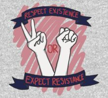 Respect Existence or Expect Resistance! Kids Clothes