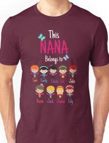 This Nana belongs to grandkids Unisex T-Shirt